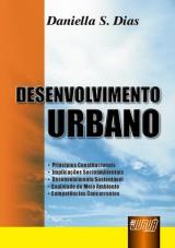 Capa do livro: Desenvolvimento Urbano, Daniella S. Dias