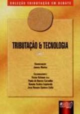 Capa do livro: Tributação e Tecnologia - Livro I, Coordenador: James Marins