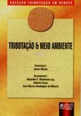 Capa do livro: Tributação e Meio Ambiente - Livro 2 - Coleção Tributação em Debate, Coordenador: James Marins