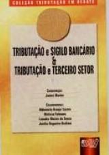 Capa do livro: Tributação e Sigilo Bancário e Tributação e Terceiro Setor - Livro 4, Coordenador: James Marins