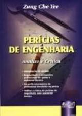 Capa do livro: Per�cias de Engenharia - An�lise e Cr�tica, Zung Che Yee