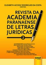 Capa do livro: Revista da Academia Paranaense de Letras Jurídicas - Nº 2, Diretora: Elizabeth Accioly Rodrigues da Costa