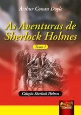 Capa do livro: Aventuras de Sherlock Holmes, As - Tomo I, Arthur Conan Doyle