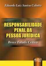 Capa do livro: Responsabilidade Penal da Pessoa Jurídica - Breve Estudo Crítico, Eduardo Luiz Santos Cabette