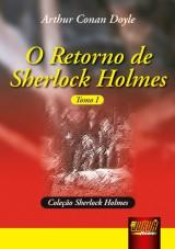 Capa do livro: Retorno de Sherlock Holmes, O - Tomo I - Cole��o Sherlock Holmes, Arthur Conan Doyle
