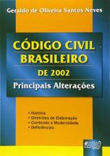 Capa do livro: Código Civil Brasileiro de 2002 - Principais Alterações, Geraldo de Oliveira Santos Neves