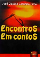 Capa do livro: Encontros em Contos, José Cláudio Carneiro Filho