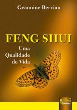 Capa do livro: Feng Shui - Uma Qualidade de Vida, Geannine Bervian