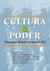 Capa do livro: Cultura e Poder - Portugal-Brasil no S�culo XX, Organizador: Renato Lopes Leite