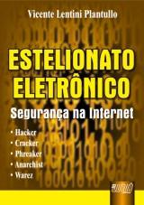 Capa do livro: Estelionato Eletrônico - Segurança na Internet, Vicente Lentini Plantullo