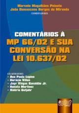 Capa do livro: Comentários à MP 66/02 e sua Conversão na Lei 10.637/02, Coordenadores: Marcelo Magalhães Peixoto e João Damasceno Borges de Miranda