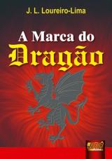 Capa do livro: Marca do Dragão, A, J. L. Loureiro-Lima