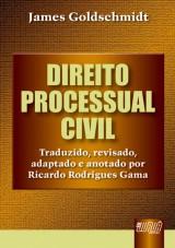 Capa do livro: Direito Processual Civil - Traduzido, revisado, adaptado e anotado por Ricardo Rodrigues Gama, James Goldschmidt