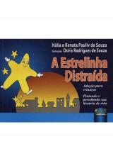 Capa do livro: Estrelinha Distraída, A - Adoção para Crianças – Pintando e Percebendo sua História de Vida, Hália e Renata Pauliv de Souza