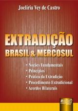 Capa do livro: Extradição - Brasil e Mercosul, Joelíria Vey de Castro