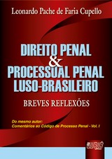 Capa do livro: Direito Penal e Processual Penal Luso-Brasileiro - Breves Reflex�es, Leonardo Pache de Faria Cupello