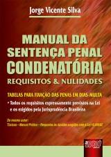 Capa do livro: Manual da Sentença Penal Condenatória - Requisistos e Nulidades, Jorge Vicente Silva