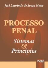 Capa do livro: Processo Penal - Sistemas e Princípios, José Laurindo de Souza Netto