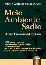 Capa do livro: Meio Ambiente Sadio - Direito Fundamental, Marise Costa de Souza Duarte