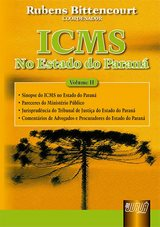 Capa do livro: ICMS - No Estado do Paran� - Vol. II, Coordenador: Rubens Bittencourt