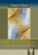 Capa do livro: Relações Internacionais e seus atores na era da Globalização, Giovanni Olsson