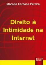 Capa do livro: Direito à Intimidade na Internet, Marcelo Cardoso Pereira