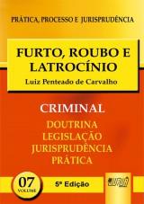 Capa do livro: Furto, Roubo e Latrocínio - PPJ Criminal vol. 7, Luiz Penteado de Carvalho