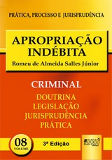 Capa do livro: Apropria��o Ind�bita - PPJ Criminal vol. 8, 3� Edi��o, Romeu de Almeida Salles J�nior