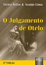 Capa do livro: Julgamento de Otelo, O, 2� Edi��o, Vieira Netto e Ara�jo Lima