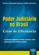 Capa do livro: Poder Judiciário no Brasil - Crise de Eficiência, Helena Delgado Ramos Fialho Moreira