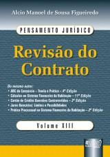 Capa do livro: Revisão do Contrato - Pensamento Jurídico - Volume XIII, Alcio Manoel de Sousa Figueiredo