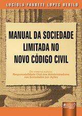 Capa do livro: Manual da Sociedade Limitada no Novo Código Civil, Lucíola Fabrete Lopes Nerilo