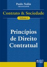 Capa do livro: Princípios de Direito Contratual - Contrato e Sociedade - Vol. I, Organizador: Paulo Nalin