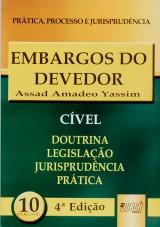 Capa do livro: Embargos do Devedor - PPJ Cível vol. 10, Assad Amadeo Yassim