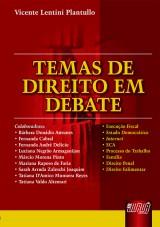 Capa do livro: Temas de Direito em Debate, Vicente Lentini Plantullo