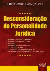 Capa do livro: Desconsideração da Personalidade Jurídica, Oksandro Gonçalves