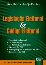 Capa do livro: Legislação Eleitoral e Código Eleitoral, Silvanildo de Araújo Dantas