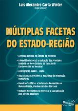 Capa do livro: Múltiplas Facetas do Estado-Região, Organizador: Luís Alexandre Carta Winter
