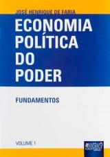 Capa do livro: Economia Política do Poder - Fundamentos - Volume 1, José Henrique de Faria