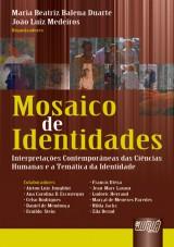 Capa do livro: Mosaico de Identidades, Organizadores: Maria Beatriz Balena Duarte, João Luiz Medeiros