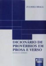 Capa do livro: Dicion�rio de Prov�rbios em Prosa e Verso - Did�tico e Liter�rio, Zulmira Braga