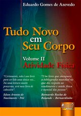 Capa do livro: Tudo Novo em Seu Corpo - Atividade Física - Volume II, Eduardo Gomes de Azevedo
