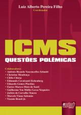 Capa do livro: ICMS - Questões Polêmicas, Coordenador: Luiz Alberto Pereira Filho