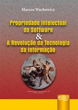 Capa do livro: Propriedade Intelectual do Software e Revolução da Tecnologia da Informação, Marcos Wachowicz