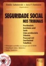 Capa do livro: Seguridade Social nos Tribunais, Organizadores: Emilio Sabatovski , Iara P. Fontoura,