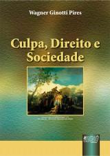 Capa do livro: Culpa, Direito e Sociedade, Wagner Ginotti Pires