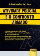 Capa do livro: Atividade Policial e o Confronto Armado, João Cavalim de Lima