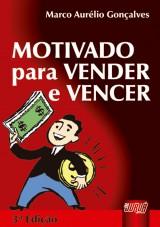 Capa do livro: Motivado para Vender e Vencer, Marco Aurélio Gonçalves