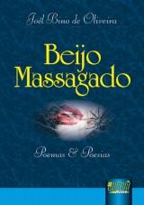 Capa do livro: Beijo Massagado, Joél Bino de Oliveira