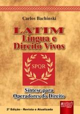 Capa do livro: Latim - Língua e Direito Vivos, Carlos Bachinski
